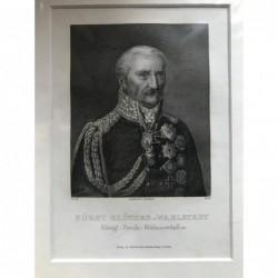 Fürst Blücher v. Wahlstadt...